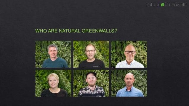 WHO ARE NATURAL GREENWALLS?