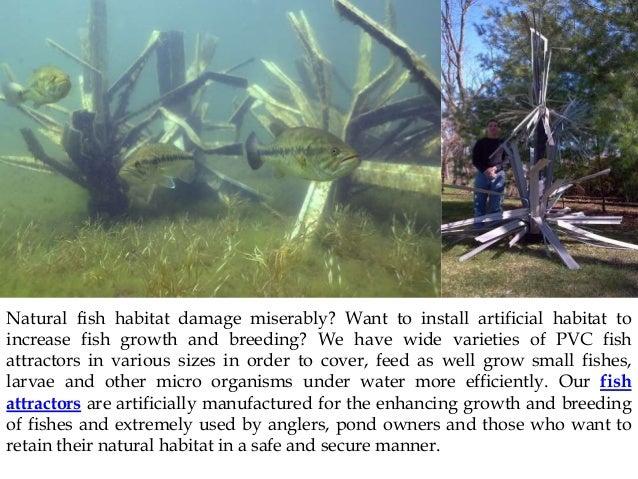 Natural habitat with vinyl fish attractor for Artificial fish habitat