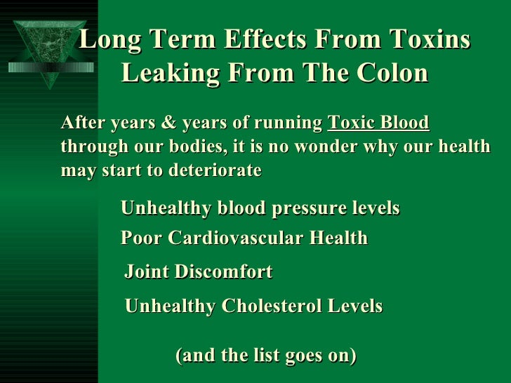 After years & years of running  Toxic Blood  through our bodies, it is no wonder why our health may start to deteriorate L...