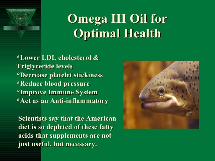 Omega III Oil for Optimal Health *Lower LDL cholesterol &  Triglyceride levels  *Decrease platelet stickiness *Reduce bloo...