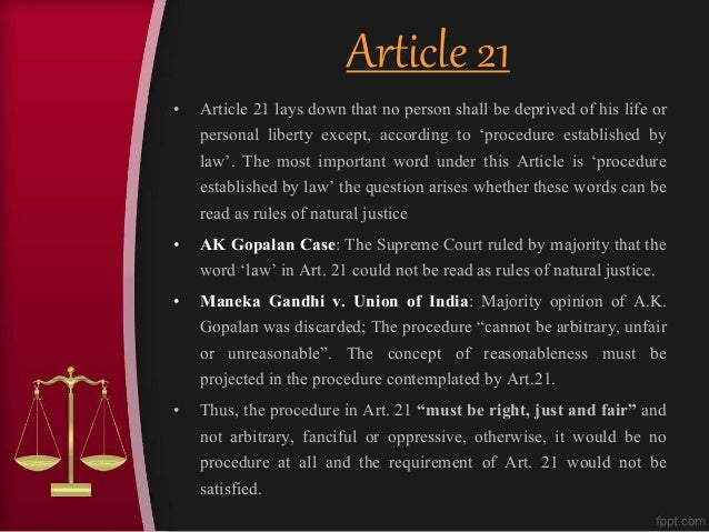 article 21 of the constitution of 21 protection of life and personal liberty no person shall be deprived of his life or personal liberty except according to procedure established by law.