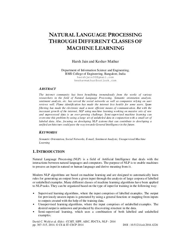 NATURAL LANGUAGE PROCESSING THROUGH DIFFERENT CLASSES OF MACHINE LEARNING Harsh Jain and Keshav Mathur Department of Infor...