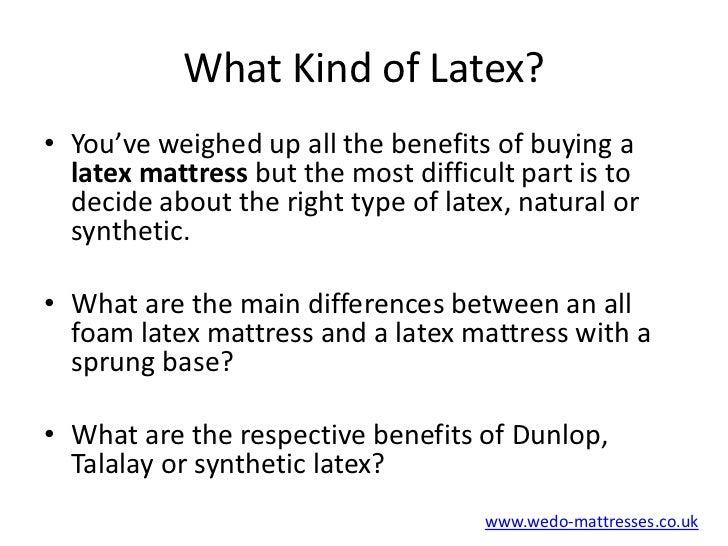 Natural latex or synthetic latex mattress