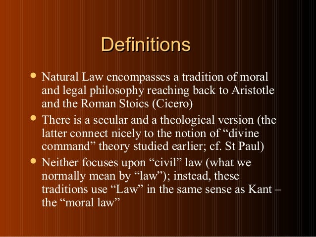 natural law The natural law worldview developed over the course of almost two thousand  years beginning with plato and aristotle and culminating with.