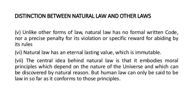 natural vs divine law Divine law is any law that is understood as deriving from a transcendent source,  such as the  others, on the other hand, understand natural law as a subset of  divine law delivered through general revelation from a creator deity theologians .