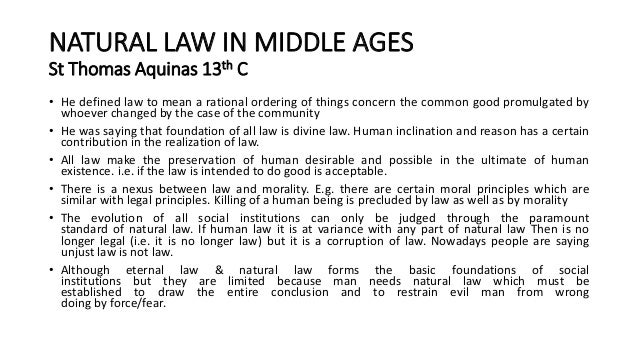 explain natural moral law A nature should be altered to conform to the moral law b the moral law cannot be discerned through human reason c the moral law cannot be derived from nature.