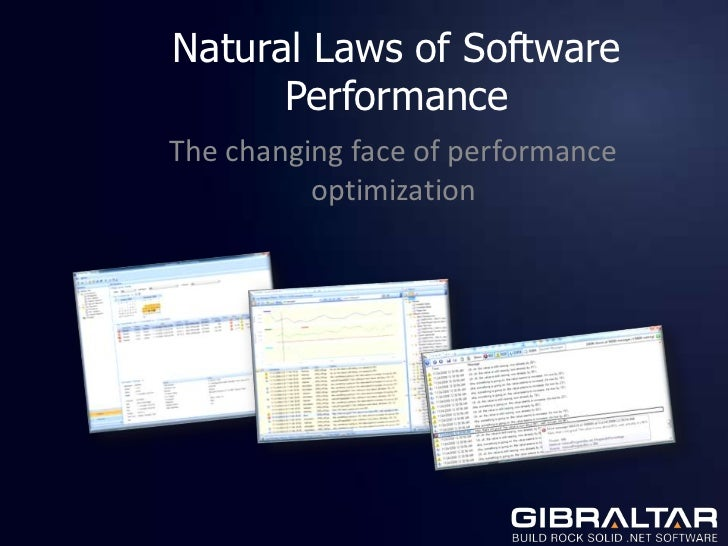 Natural Laws of Software Performance<br />The changing face of performance optimization<br />