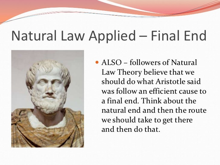 an overview of the natural law in philosophy The ethics of natural law they turned to the philosophy of natural law precisely because it proposed that certain ethical laws are natural rather than.