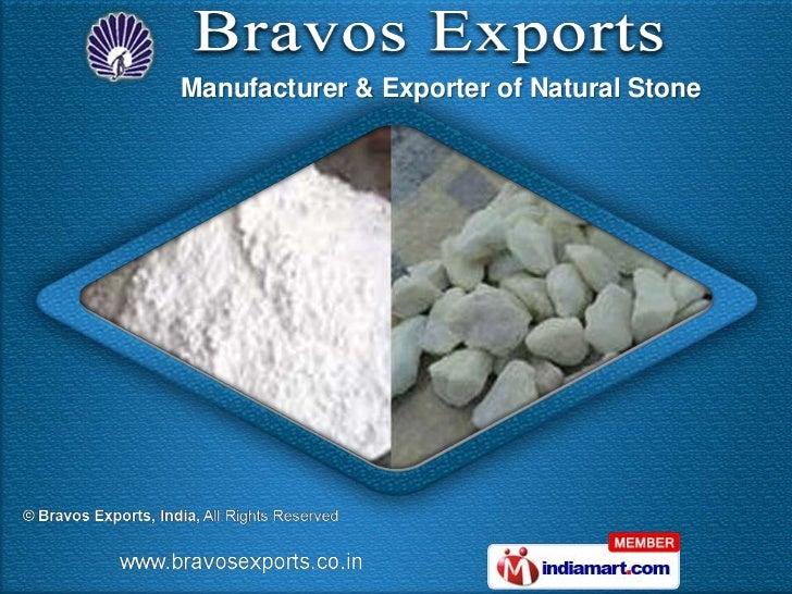 Manufacturer & Exporter of Natural Stone