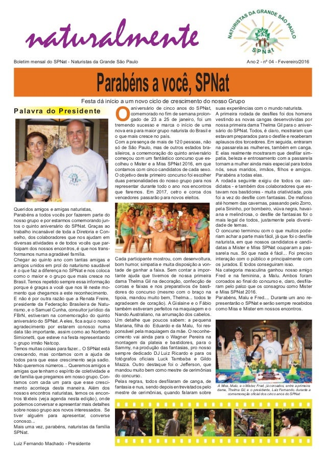 naturalmenteBoletim mensal do SPNat  Naturistas da Grande São Paulo Ano 2  nº 04  Fevereiro/2016 O aniversário de cinco...
