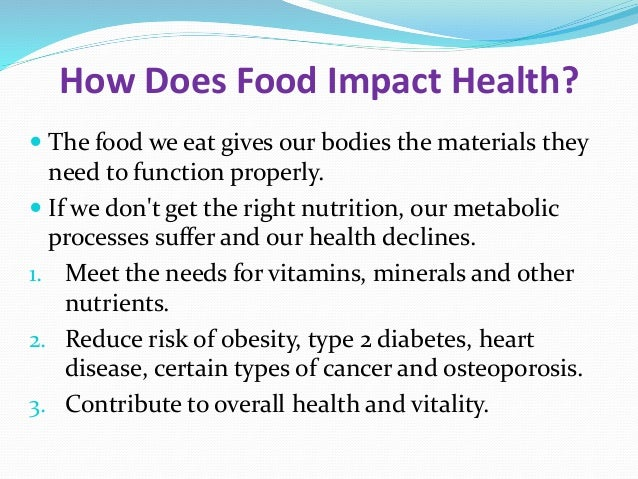 impact diet on health The impact of fitness technology on health outcomes megan c kelley health people, managed by the us department of health and services school, fitness, diet and personal factors i seek to determine if this is indeed the case.