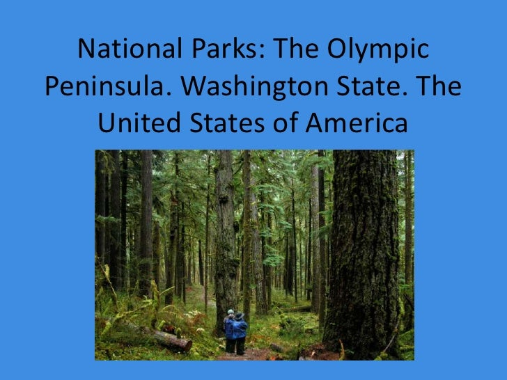 National Parks: The Olympic Peninsula. Washington State. The United States of America<br />