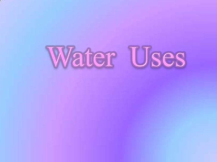 Water  Uses<br />
