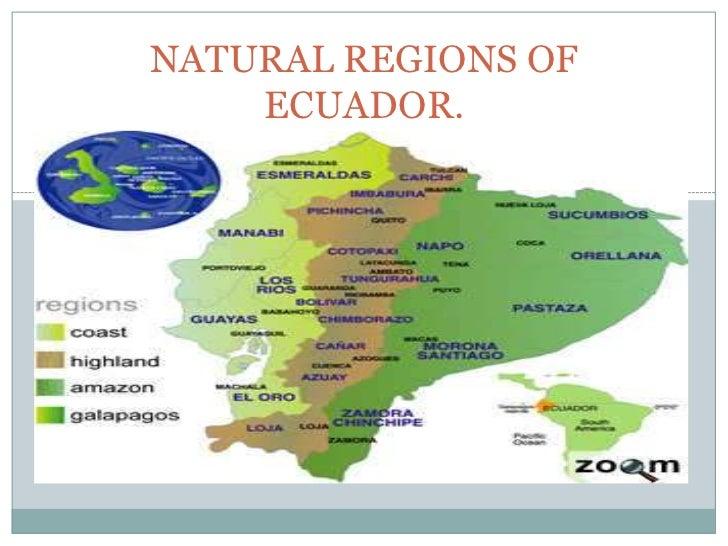 NATURAL REGIONS OF    ECUADOR.
