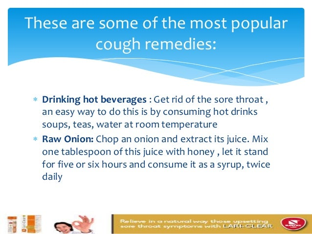 Getting rid of dry cough for Natural ways to get rid of a cough
