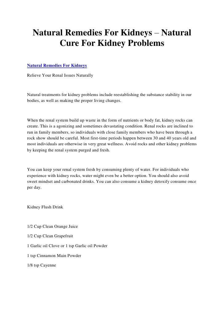 Natural Remedies For Kidneys – Natural         Cure For Kidney ProblemsNatural Remedies For KidneysRelieve Your Renal Issu...