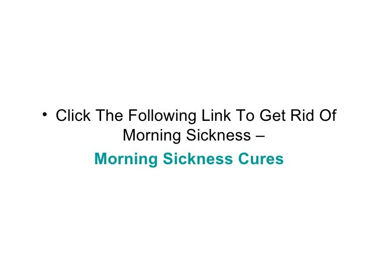 how to get rid of morning sickness when pregnant