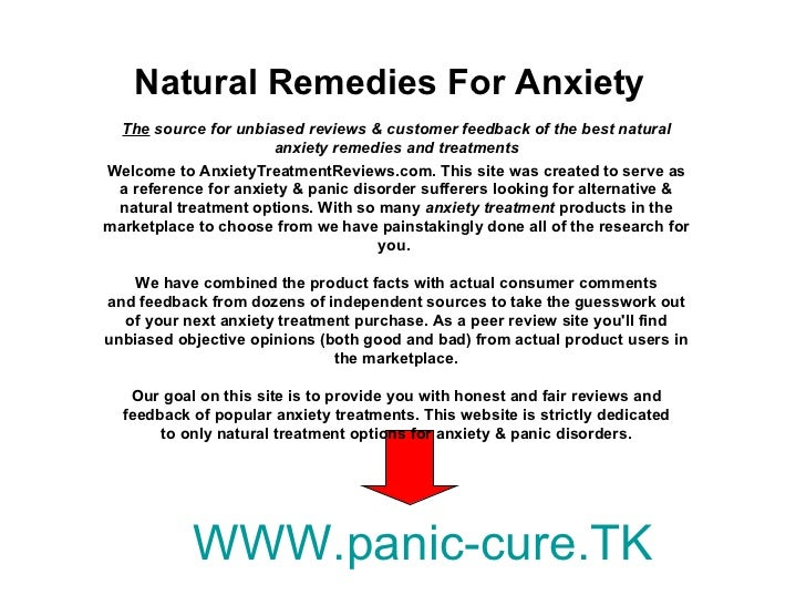 Natural Remedies For Anxiety WWW.panic-cure.TK The  source for unbiased reviews & customer feedback of the best natural an...