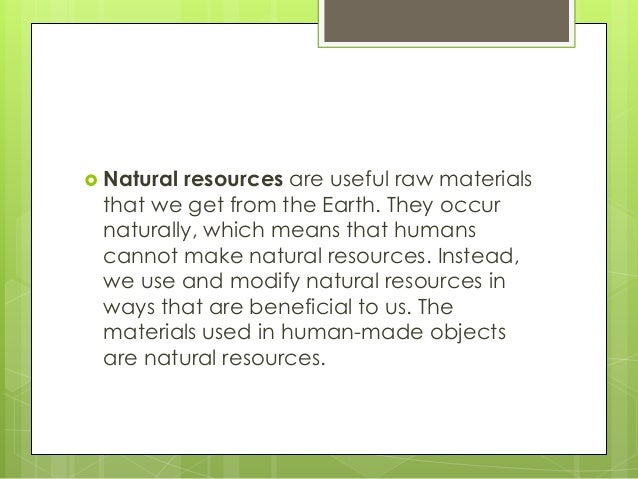 Things We Use And The Natural Resource They Come From