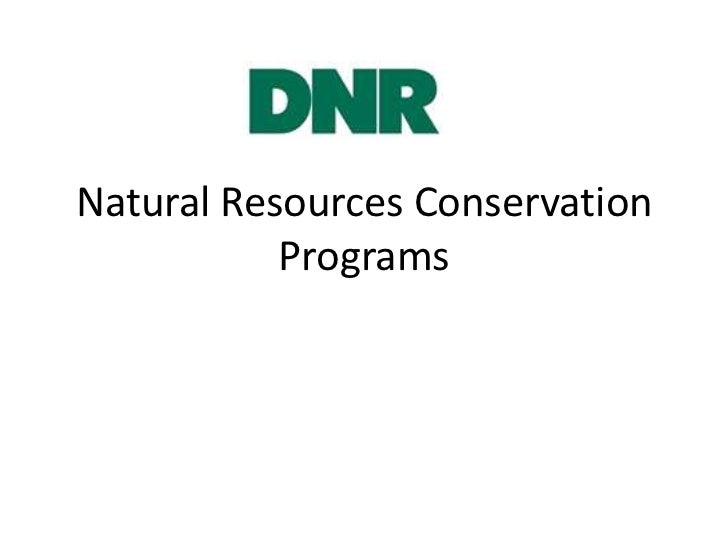 Natural Resources Conservation           Programs
