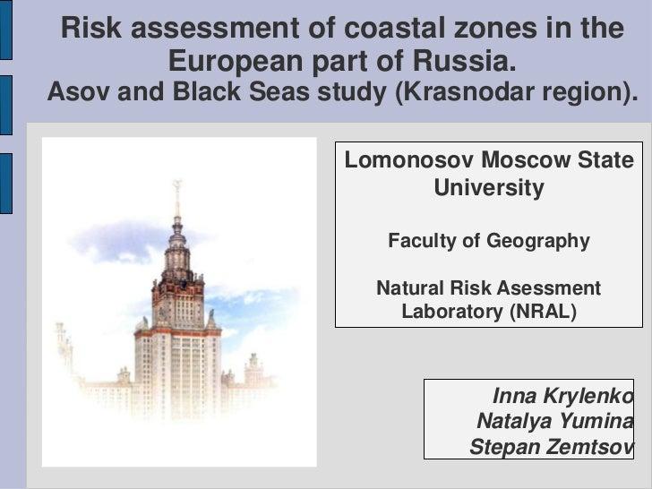 Risk assessment of coastal zones in the        European part of Russia.Asov and Black Seas study (Krasnodar region).      ...