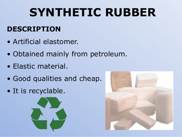 Natural Rubber Synthetic Rubber And Neoprene Rubber