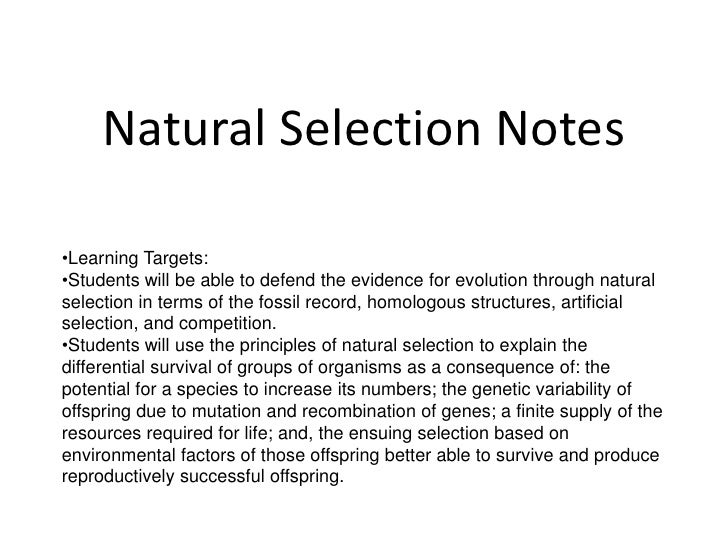 Natural Selection Notes<br /><ul><li>Learning Targets:
