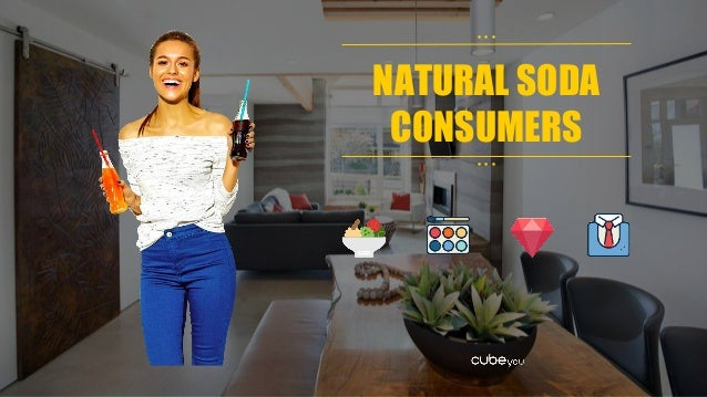 NATURAL SODA CONSUMERS • • • • • •