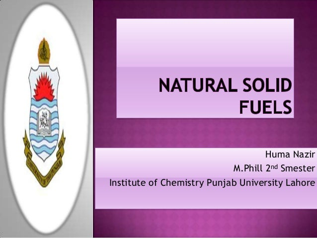 Huma Nazir                            M.Phill 2nd SmesterInstitute of Chemistry Punjab University Lahore