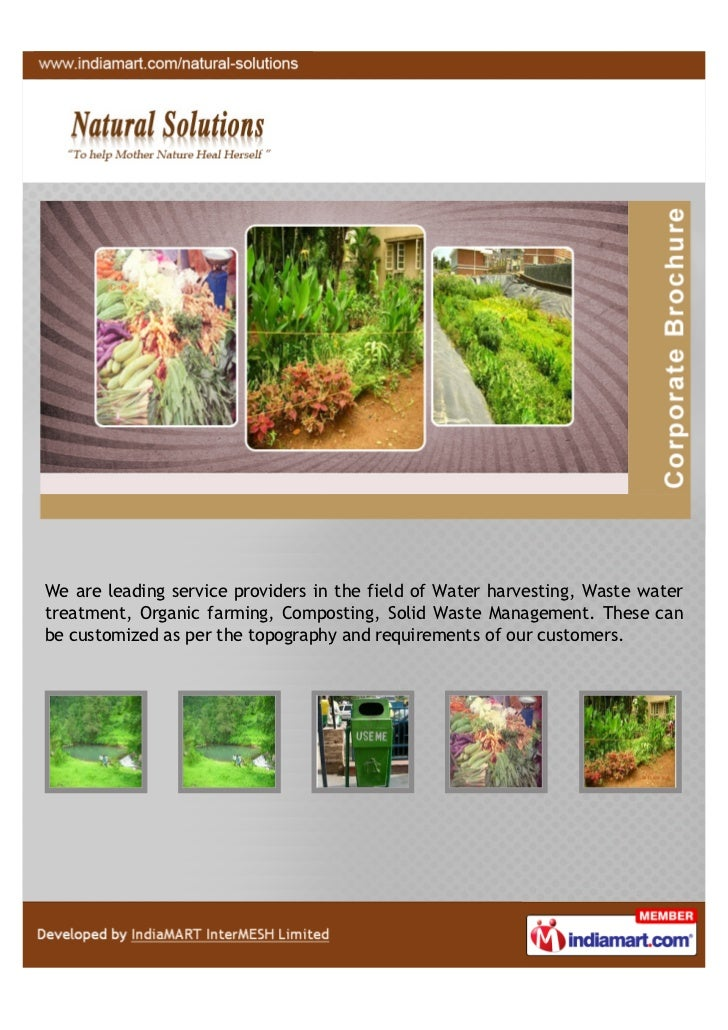 We are leading service providers in the field of Water harvesting, Waste watertreatment, Organic farming, Composting, Soli...