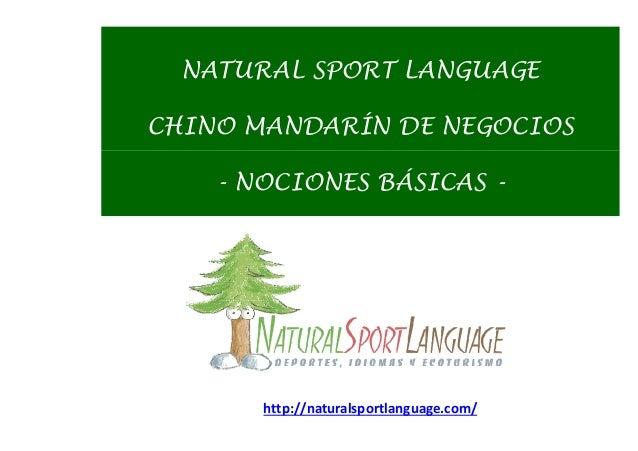 NATURAL SPORT LANGUAGE CHINO MANDARÍN DE NEGOCIOS - NOCIONES BÁSICAS - http://naturalsportlanguage.com/