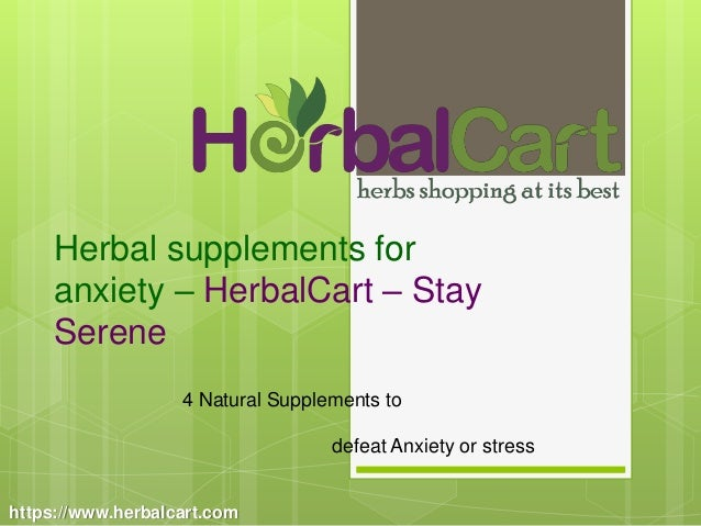 4 Natural Supplements to defeat Anxiety or stress - Herbalcart