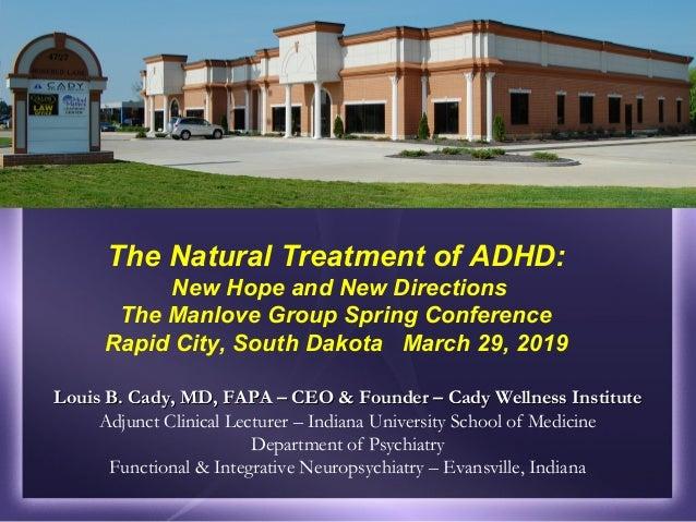 Louis B. Cady, MD, FAPA – CEO & Founder – Cady Wellness InstituteLouis B. Cady, MD, FAPA – CEO & Founder – Cady Wellness I...