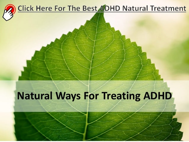 Natural Ways To Treat Adhd In A Child