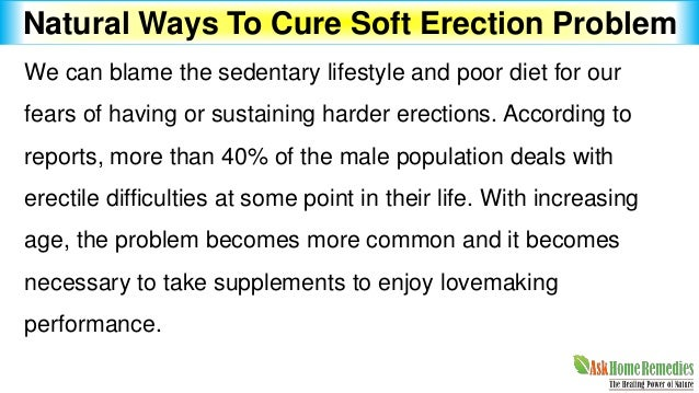 Sustaining an erection