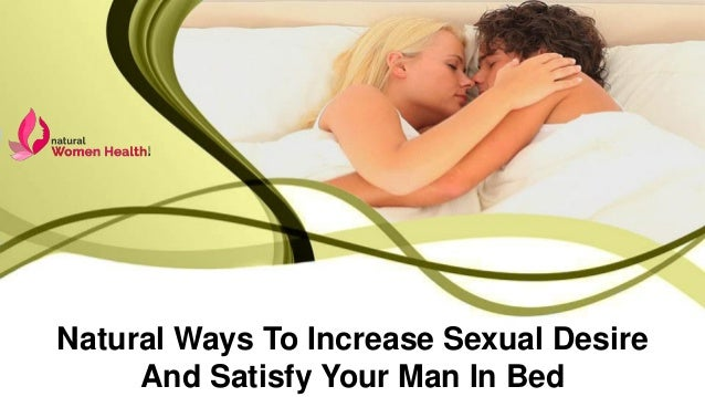 Please your man in bed sexually