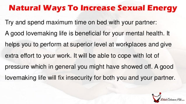 How to build sexual energy in a male