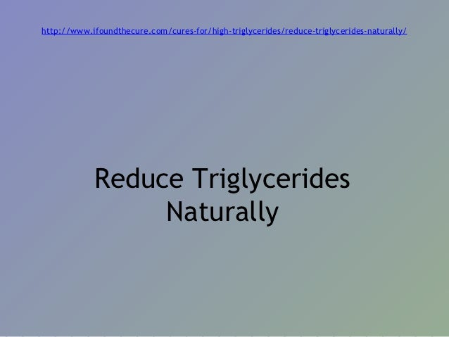 Natural Ways To Lower Triglycerides