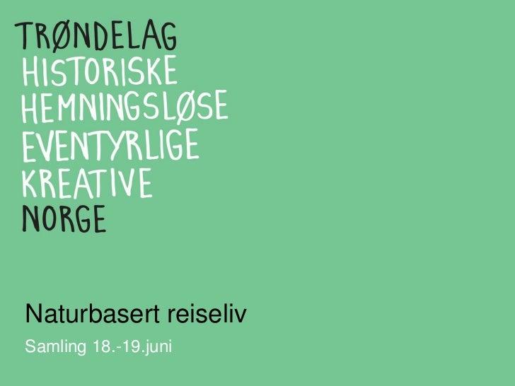 Naturbasert reiselivSamling 18.-19.juni