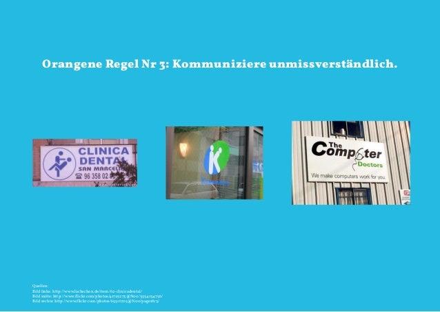 Orangene Regel Nr 3: Kommuniziere unmissverständlich.Quellen:Bild links: http://www.lachschon.de/item/62-clinicadental/Bil...