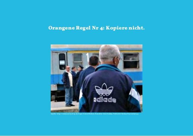 Orangene Regel Nr 4: Kopiere nicht.Quelle: http://community.ebay.de/topic/Gewerbliches-Handeln-Und/Adidas-Verbietet-Verkau...
