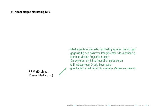 05. Nachhaltiger Marketing-Mix                                      · Medienpartner, die aktiv nachhaltig agieren, bevorzu...