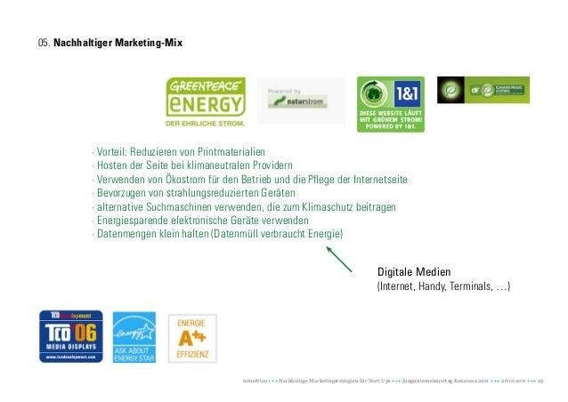 05. Nachhaltiger Marketing-Mix           · Vorteil: Reduzieren von Printmaterialien           · Hosten der Seite bei klima...