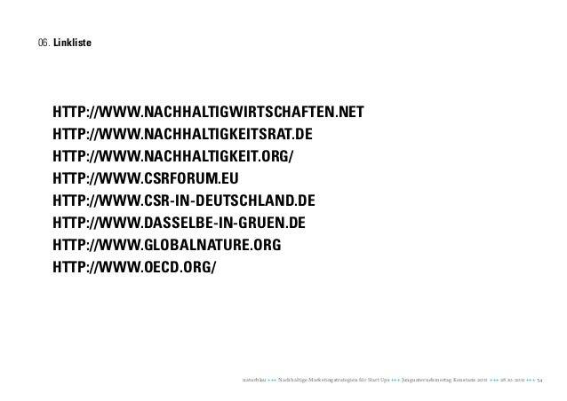 06. Linkliste   http://www.nachhaltigwirtschaften.net   http://www.nachhaltigkeitsrat.de   http://www.nachhaltigkeit.org/ ...