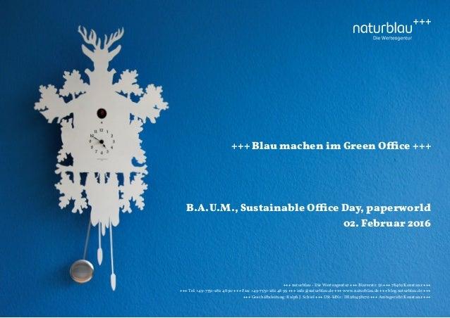 +++ naturblau - Die Werteagentur +++ Blarerstr. 56 +++ 78462 Konstanz +++ +++ Tel: +49-7531-282 48 90 +++ Fax: +49-7531-28...