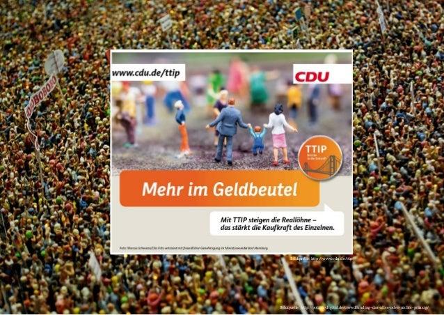 naturblau +++ Vortrag TTIP +++ Grüner Tisch +++ 09.06.2015 +++ 10 Bildquelle: http://politik-digital.de/crowdfunding-das-a...
