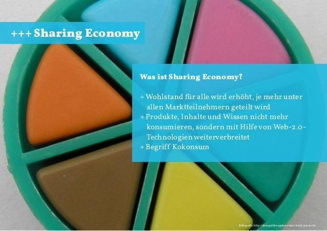 +++ Sharing Economy  Was ist Sharing Economy? + Wohlstand für alle wird erhöht, je mehr unter allen Marktteilnehmern getei...