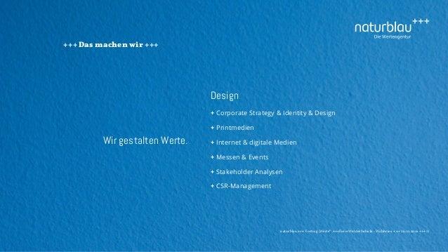 """naturblau +++ Vortrag """"Werte"""" +++Freie Waldorfschule - Wahlwies +++ 26.10.2016 +++ 11 +++ Das machen wir +++ Design + Corp..."""