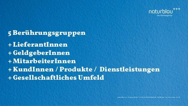 """naturblau +++ Vortrag """"Werte"""" +++Freie Waldorfschule - Wahlwies +++ 26.10.2016 +++ 18 5 Berührungsgruppen + LieferantInnen..."""