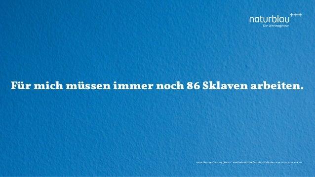 """naturblau +++ Vortrag """"Werte"""" +++Freie Waldorfschule - Wahlwies +++ 26.10.2016 +++ 20 Für mich müssen immer noch 86 Sklave..."""